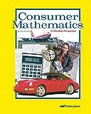 Consumer Mathematics - Abeka Highschool Personal Finance Concepts, Balance, Budget, Insurance Student Textbook