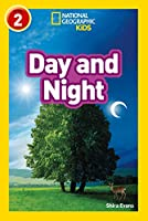 Day and Night: Level 2 (National Geographic Readers)