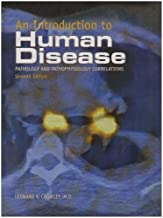 An Introduction to Human Disease 7th edition by Crowley, Leonard published by Jones & Bartlett Learning Hardcover
