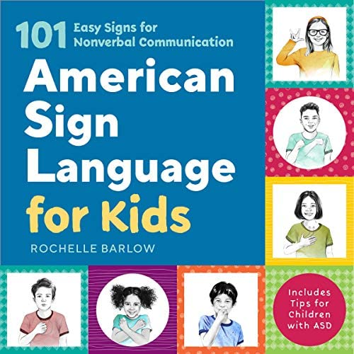 American Sign Language for Kids 101 Easy Signs for Nonverbal Communication product image