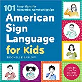 American Sign Language for Kids: 101 Easy Signs for Nonverbal Communication (Paperback)