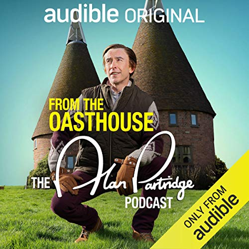From the Oasthouse: The Alan Partridge Podcast Titelbild