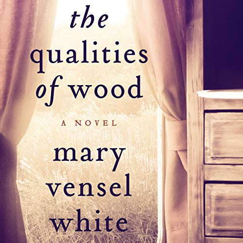 The Qualities of Wood audiobook cover art