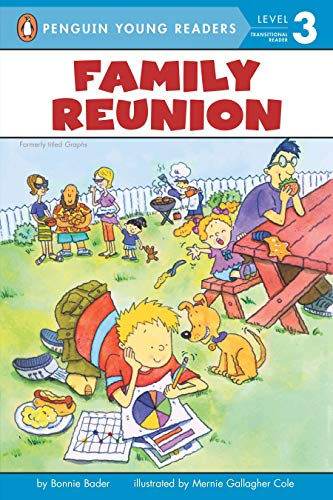 Family Reunion (formerly titled Graphs) (Penguin Young Readers, Level 3)