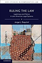 Ruling the Law: Legitimacy and Failure in Latin American Legal Systems (ASCL Studies in Comparative Law) (English Edition)