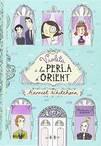La Violeta i la Perla d'Orient: 1