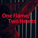 One Flame, Two Hearts / 杏子