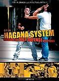 Hagana System - Methode de Self-Defense pour Tous - sortir tranquille n'est plus un luxe