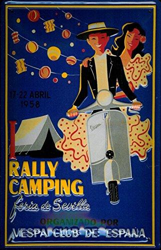 Nostalgische Welten Andreas Schmidt Vespa Scooter Club de Espana Rally Camping Sevilla 1958nostalgisches 3D geprägt & gewölbt Strong Metall blechschild 20x 30cm Zoll