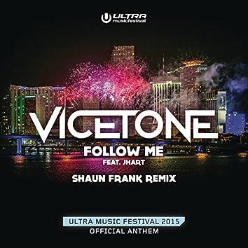 Follow Me (Shaun Frank Remix)