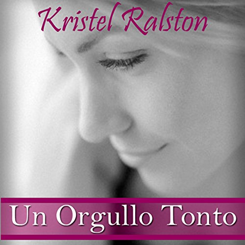 Un orgullo tonto [A Foolish Pride] cover art