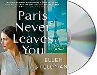 Paris Never Leaves You