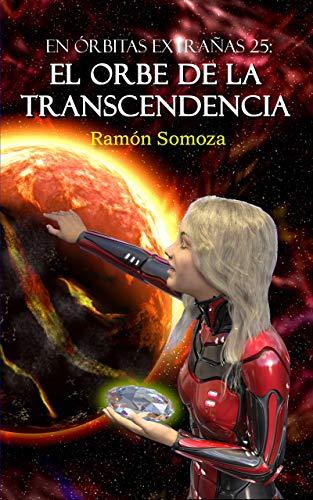 El Orbe de la Transcendencia de Ramón Somoza