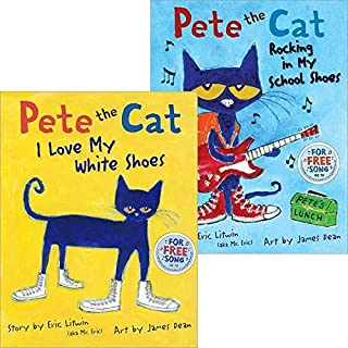 Pete the Cat Pack: Pete the Cat: I Love My White Shoes; Pete the Cat: Rocking in My School Shoes
