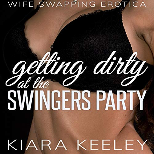 Getting Dirty at the Swingers Party Titelbild