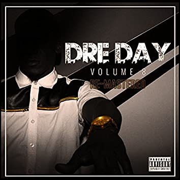 Dre Day, Vol. 8 (Remastered)