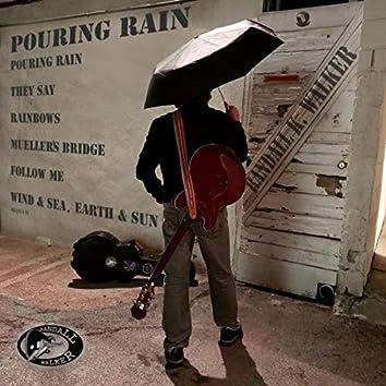 Pouring Rain