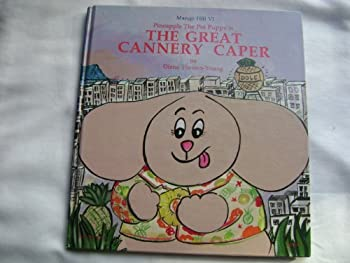 Pineapple the Poi Puppy in the Great Cannery Caper 0925987182 Book Cover