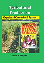 الزراعية الإنتاج: عضوي & أنظمة التقليدية