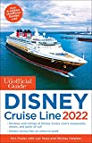 The Unofficial Guide to the Disney Cruise Line 2022 (Unofficial Guides)