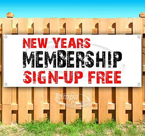 New Years Membership Sign-Up Free 13 oz Banner Heavy-Duty Vinyl Single-Sided with Metal Grommets