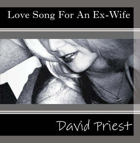 Love Song For An Ex-Wife