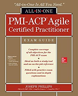 PMI-ACP Agile Certified Practitioner All-in-One Exam Guide (English Edition) par [Joseph Phillips]