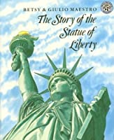 The Story of the Statue of Liberty (Rise and Shine) by Betsy Maestro(1989-05-26)