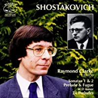 Shostakovich: Piano Sonatas & 24 Preludes by Raymond Clarke (1999-10-05)