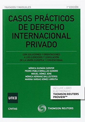 Casos prácticos de derecho internacional privado (Tratados y Manuales de Derecho)