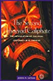 The Second Umayyad Caliphate: The Articulation of Caliphal Legitimacy in al-Andalus (Harvard Middle Eastern Monographs)