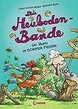 Die Heuboden-Bande - Ein Huhn in geheimer Mission: Erstlesebuch für Mädchen und Jungen ab 6 Jahre - Kinderbuch, Vorlesebuch, Vorlesen, Erstleser