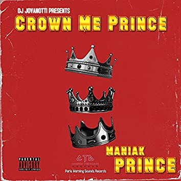 Crown Me Prince