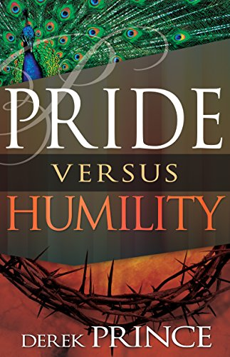 Pride Versus Humility Kindle Edition By Prince Derek Religion Spirituality Kindle Ebooks Amazon Com
