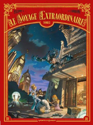 Le Voyage extraordinaire - Tome 03 : Cycle 1 - Le Trophée Jules Verne 3/3