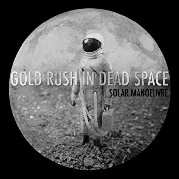Gold Rush in Dead Space