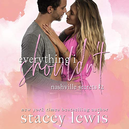 Couverture de Everything I Shouldn't