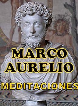MEDITACIONES: de MARCO AURELIO (Spanish Edition) por [Marco Aurelio]