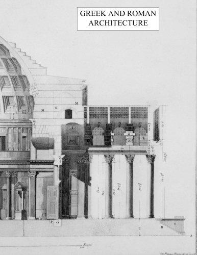 Greek and Roman Architecture (Classic Architecture) (Volume 1)