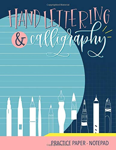 Hand Lettering & Calligraphy: Practice Paper - Notepad
