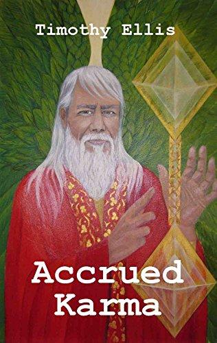 The Wisdom of the Ages Accrued Karma (Circle of Atlantis Book 5)