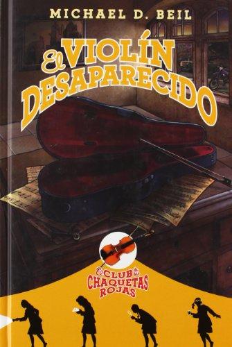 El Violin Desaparecido (Club de Las Chaquetas Rojas 2)