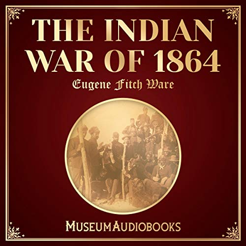 The Indian War of 1864 audiobook cover art