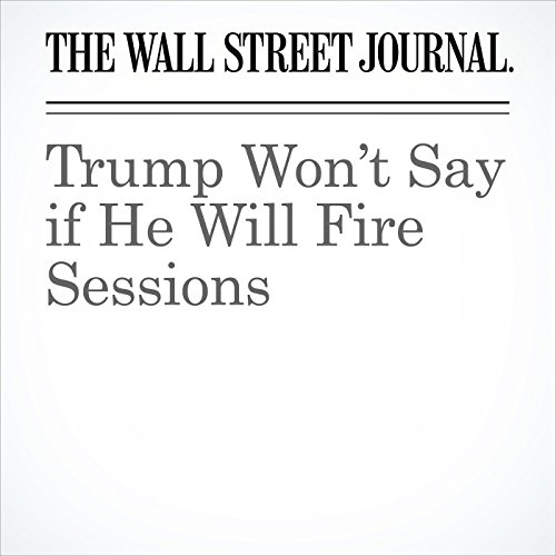 Trump Won't Say if He Will Fire Sessions copertina