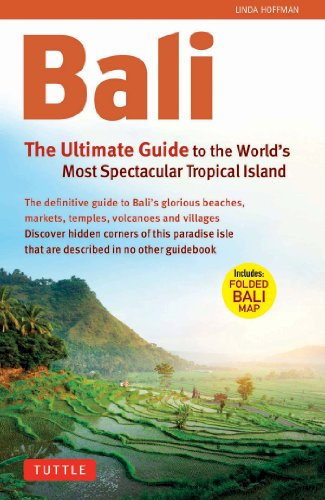 Bali: The Ultimate Guide to the World's Most Famous Tropical: To the World's Most Spectacular Tropical Island (Periplus Adventure Guides) (English Edition)