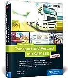Transport und Versand mit SAP LES: Das Praxishandbuch (SAP PRESS) - Stefan Bröse