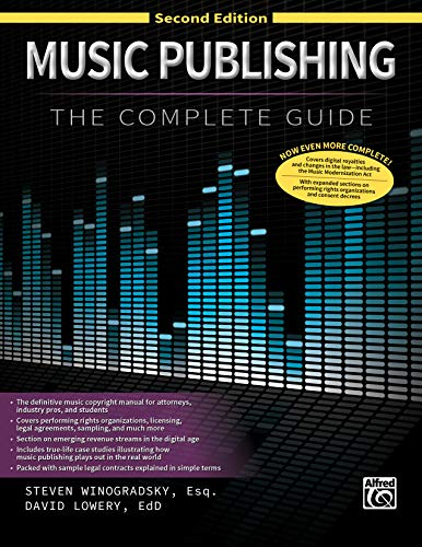 Compare Textbook Prices for Music Publishing -- The Complete Guide: Second Edition 2 Edition ISBN 9781470643300 by Winogradsky, Steve,Lowery, David