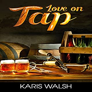 Love on Tap                   By:                                                                                                                                 Karis Walsh                               Narrated by:                                                                                                                                 Robin J. Sitten                      Length: 6 hrs and 39 mins     64 ratings     Overall 4.1