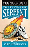 Tennis Shoes Adventure Series, Vol. 3: The Feathered Serpent, Part 1 shoes for tennis Mar, 2021