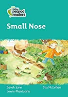 Level 3 - Small Nose (Collins Peapod Readers)